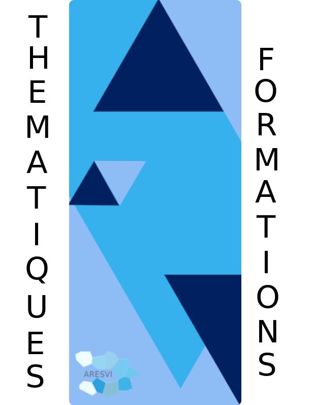 Logo annonçant les thématiques de formations de l'association ARESVI