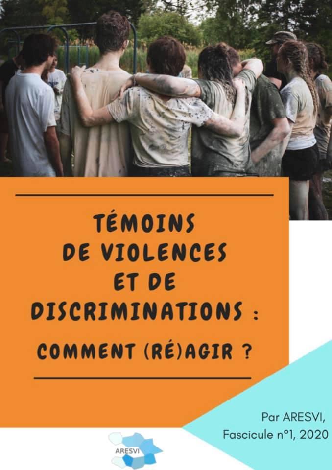 """Couverture du fascicule à destination des élèves intitulé : """"Témoins de violences et de discriminations : comment (ré)agir ? """""""